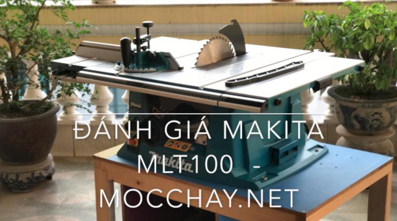 Đánh giá Makita MLT100 - khi dân thường làm mộc?