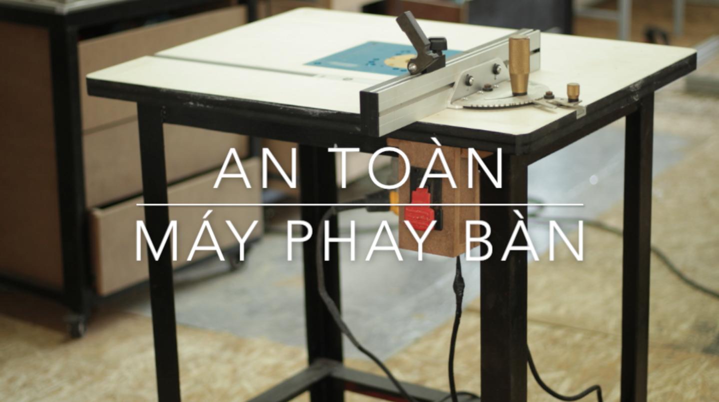 Những nguyên tắc an toàn khi sử dụng máy phay bàn