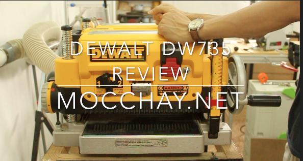 Đánh giá máy bào cuốn Dewalt DW735 - Review by Mộc Chay